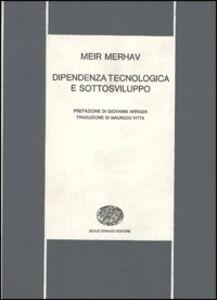 Dipendenza tecnologica e sottosviluppo