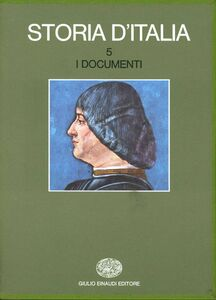 Libro Storia d'Italia. Vol. 5: I documenti.