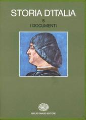 Storia d'Italia. Vol. 5: I documenti.