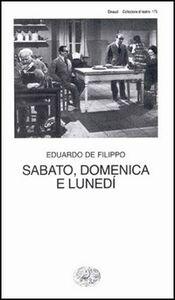 Libro Sabato, domenica e lunedì Eduardo De Filippo