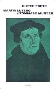 Martin Lutero e Tommaso Münzer