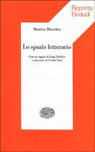 Lo spazio letterario - Maurice Blanchot - copertina