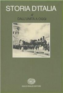 Foto Cover di Storia d'Italia. Vol. 4\1: Dall'Unità a oggi. La storia economica...., Libro di  edito da Einaudi