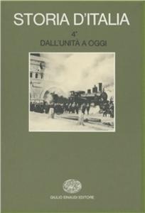 Libro Storia d'Italia. Vol. 4\1: Dall'Unità a oggi. La storia economica....