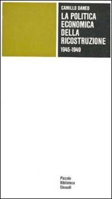 Criticalwinenotav.it La politica economica della ricostruzione (1945-1949) Image