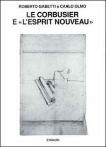 Le Corbusier e «L'Esprit Nouveau»