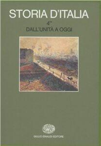 Libro Storia d'Italia. Vol. 4\2: Dall'Unità a oggi. La cultura.