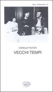 Vecchi tempi - Harold Pinter - copertina