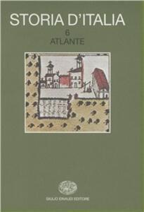 Storia d'Italia. Vol. 6: Atlante. - 3