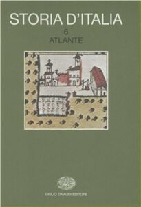 Libro Storia d'Italia. Vol. 6: Atlante.