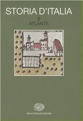 Storia d'Italia. Vol. 6: Atlante.