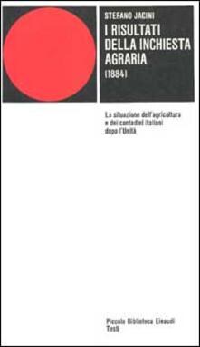 Daddyswing.es I risultati dell'inchiesta agraria. Relazione pubblicata negli Atti della Giunta per la Inchiesta agraria Image