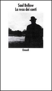 Libro La resa dei conti Saul Bellow