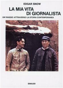 La mia vita di giornalista. Un viaggio attraverso la storia contemporanea.pdf