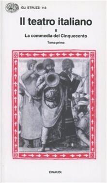 Rallydeicolliscaligeri.it Il teatro italiano. Vol. 2\1: La commedia del Cinquecento (1). Image