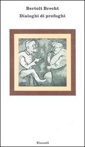 Libro Dialoghi di profughi Bertolt Brecht