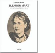 Squillogame.it Eleanor Marx. Vol. 1: Vita famigliare (1855-1883). Image
