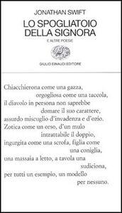 Libro Lo spogliatoio della signora e altre poesie Jonathan Swift