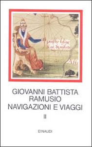 Libro Navigazioni e viaggi. Vol. 2 G. Battista Ramusio