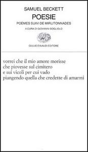 Libro Poesie. Poèmes suivi de mirlitonnades Samuel Beckett