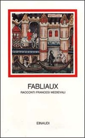 Fabliaux. Racconti francesi medievali