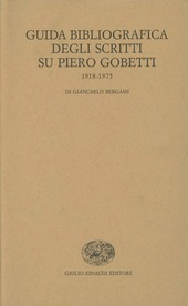 Guida bibliografica degli scritti su Piero Gobetti (1918-1975)