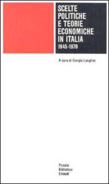 Listadelpopolo.it Scelte politiche e teorie economiche in Italia (1945-1978) Image