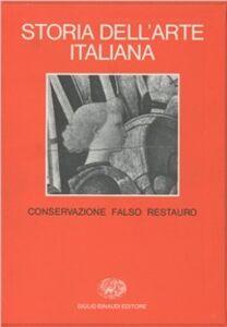 Libro Storia dell'arte italiana. Vol. 10: Situazioni, momenti, indagini. Conservazione, falso, restauro.