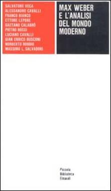 Promoartpalermo.it Max Weber e l'analisi del mondo moderno Image