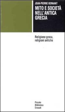 Mito e società nellantica Grecia-Religione greca, religioni antiche.pdf