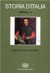 Storia d'Italia. Annali. Vol. 4: Intellettuali e potere.