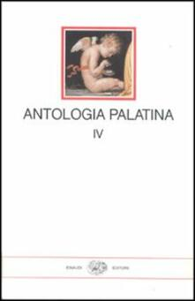 Squillogame.it Antologia palatina. Testo greco a fronte. Vol. 4: Libri XII-XVI. Image