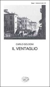 Libro Il ventaglio Carlo Goldoni