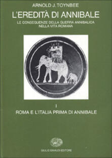 Daddyswing.es L' eredità di Annibale. Vol. 1: Roma e l'italia prima di Annibale. Image