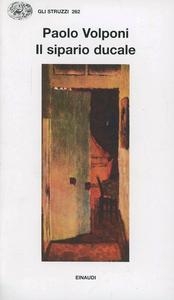 Libro Il sipario ducale Paolo Volponi