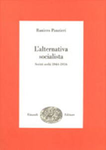 L' alternativa socialista. Scritti scelti (1944-1956)