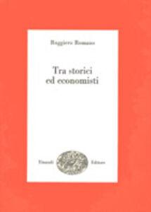 Tra storici ed economisti