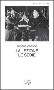 Foto Cover di La lezione-Le sedie, Libro di Eugène Ionesco, edito da Einaudi