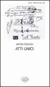 Libro Atti unici Anton Cechov