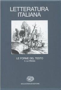 Libro Letteratura italiana. Vol. 3\2: Le forme del testo. La prosa.