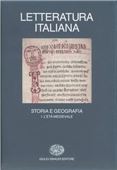 Letteratura italiana. Storia e geografia. Vol. 1: L'Età medievale.