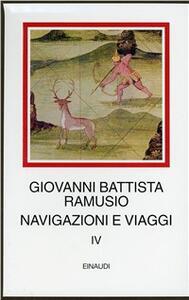 Navigazioni e viaggi. Vol. 4 - G. Battista Ramusio - copertina
