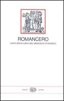 Romancero, canti epico-lirici del Medioevo spagnolo.pdf