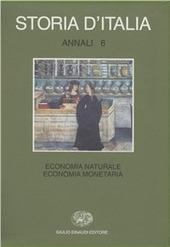 Storia d'Italia. Annali. Vol. 6: Economia naturale, economia monetaria.