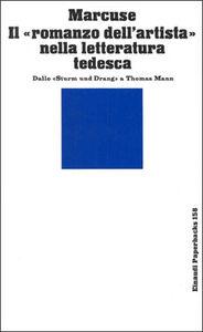 Il romanzo dell'artista nella letteratura tedesca. Dallo Sturm und Drang a Thomas Mann