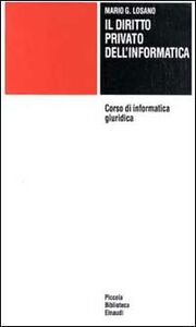 Corso di informatica giuridica. Vol. 2: Diritto privato dell'Informatica.