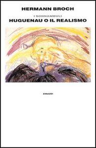 I sonnambuli 1918. Vol. 3: Huguenau o il realismo.