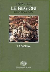 Libro Storia d'Italia. Le regioni dall'Unità ad oggi. Vol. 5: La Sicilia.