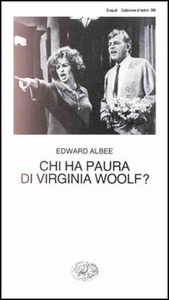 Libro Chi ha paura di Virginia Woolf? Edward Albee
