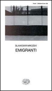 Libro Emigranti Slawomir Mrozek